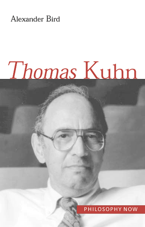 Thomas Kuhn by Alexander Bird