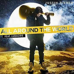 All Around the World (Justin Bieber song).jpg