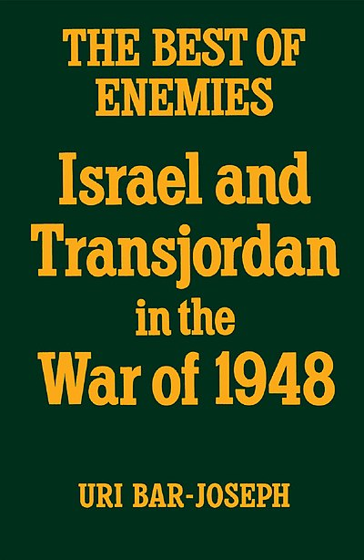 כריכת הספר The Best of Enemies - Israel and Transjordan in the War of 1948 , 1987