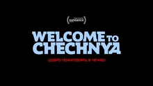 Welcome to Chechnya.png