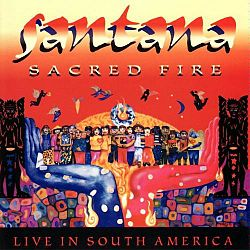 Sacred Fire Live in South America santana.jpg