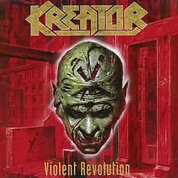 Kreator Violent revolution.jpg