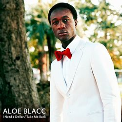 Aloe-blacc i-need-a-dollar1.jpg