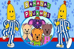 Bananas in Pyjamas.jpg