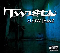 Twista featuring Kanye West and Jamie Foxx - Slow Jamz - CD single cover.jpg