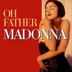 Madonna, Oh Father single cover.png