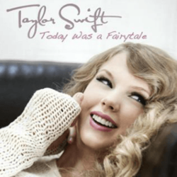 Taylor Swift - Today Was a Fairytale.png