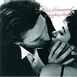 Higher Love Steve Winwood.jpg
