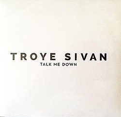 Troye Sivan - Talk Me Down (CD single).jpg