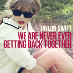 Taylor Swift - We Are Never Ever Getting Back Together Single Cover.png