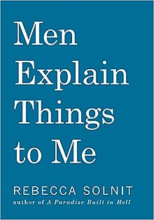 Men Explain Things to Me - Rebecca Solnit.jpg