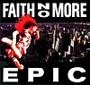 Faith No More - Epic.jpg