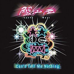 Can't Tell Me Nothing CD.jpg