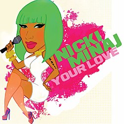 NickiMinaj YourLove.jpg