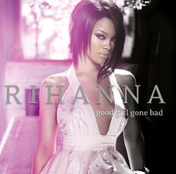 Rihanna Good Girl Gone Bad 2 Disc Edition.png