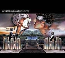 אלבום|Infected Mushroom - B.P.Empire 225px-Bp_empire