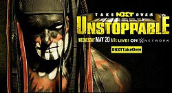 NXT TakeOver Unstoppable Poster.jpg
