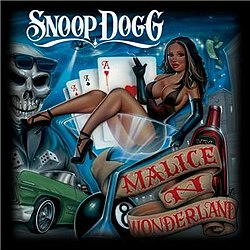 Snoop Dogg-Malice N Wonderland Explicit 3.jpg