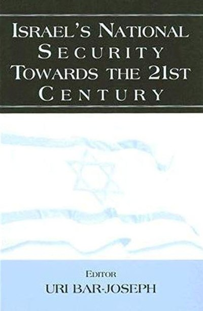 כריכת הספר Israel's National Security Towards the 21st Century, 2001