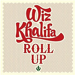 Wiz Khalifa-Roll Up 3.jpg