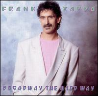Zappa Broadway The Hard Way.jpg