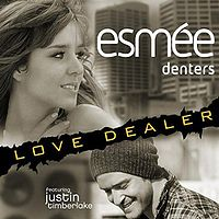 Esmée Denters feat Justin Timberlake - Love Dealer cover.jpg