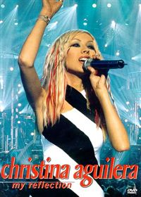 Christina Aguilera My Reflection DVD.jpg