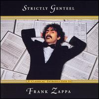 Frank Zappa Strictly Genteel.jpg