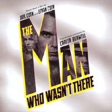 Man Who Wasn't There soundtrack.jpg