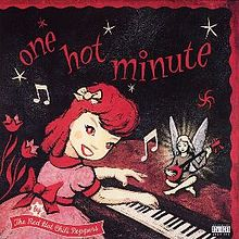 One hot minute.jpg