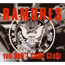 Ramones - You Don't Come Close.jpg