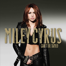 Miley Cyrus - Can't Be Tamed.png
