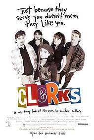 Clerks movie poster; Just because they serve you --- .jpg