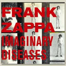 Frank Zappa - Imaginary Diseases.JPG
