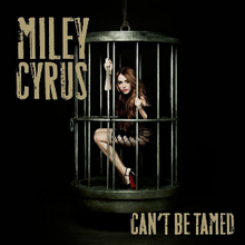 Miley Cyrus - Can't Be Tamed single.png