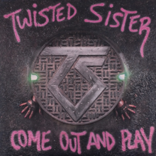 Twisted Sister - Come Out and Play.png