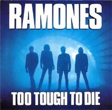 Ramones - Too Tough To Die.jpg