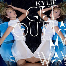Get Outta My Way (Kylie Minogue Single Cover).jpg