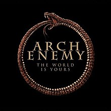 Arch Enemy - The World Is Yours.jpeg