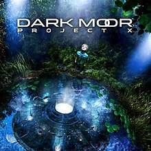 Dark Moor - Project X.jpeg