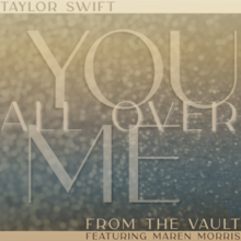 Taylor Swift - You All Over Me.png
