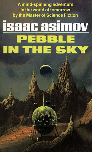 Pebble in the sky (Asimov).jpg