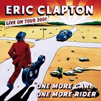 Eric Clapton – One More Car, One More Rider (album cover).jpg