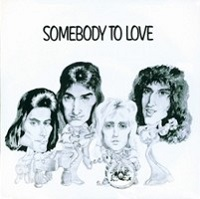 Queen - somebody to love.jpg