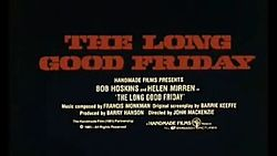 The Long Good Friday 0001 Trailer Main Title.jpg