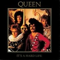 Queen - it's a hard lfie.jpg