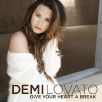 Demi Lovato - Give Your Heart a Break (single cover).png