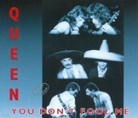 Queen - you don't fool me.jpg