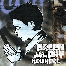 «East Jesus Nowhere» սինգլի շապիկը (Green Day, 2009)