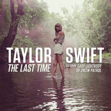 Taylor Swift - The Last Time (Feat. Gary Lightbody) (Official Single Cover).png